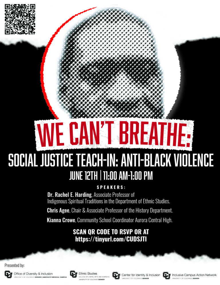 Flyer for CU Denver's Social Justice Teach-In on Anti-Black Violence