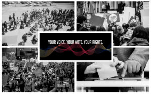 Your Voice. Your Vote. Your Rights.