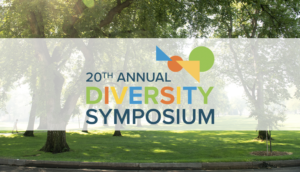20th Annual Diversity Symposium