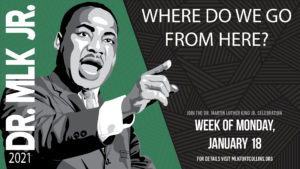 Dr. MLK Jr. Celebration: Where do we go from here?