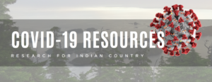 COVID-19 resources for Indian Country