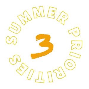 Summer priority 3