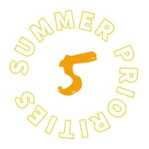 Summer priority 5