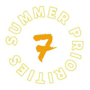 Summer priority 7