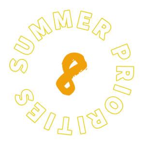 Summer priority 8