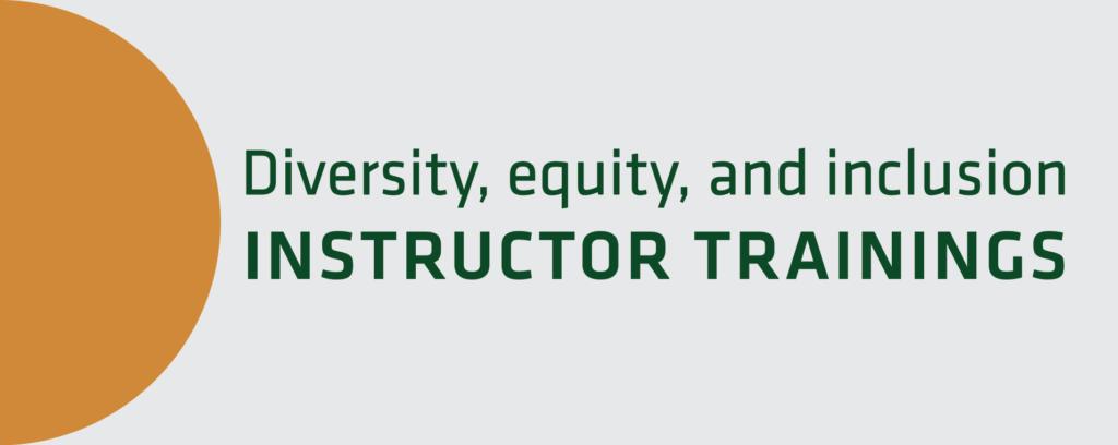 Instructor DEI Trainings